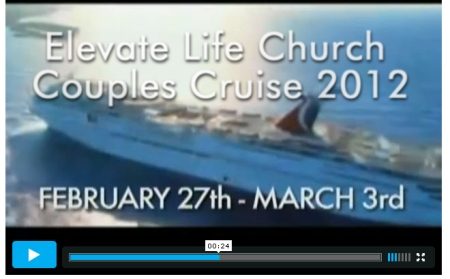 Elevate Life Church Couples Cruise 2012