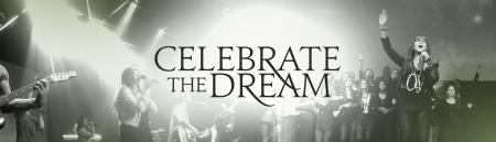 Celebrate The Dream Weekend Elevate Life Church