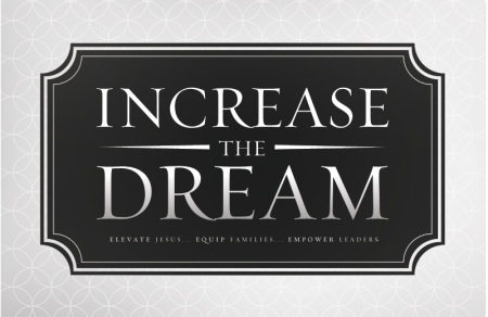 2012 Year of Increase The Dream
