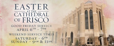 2012 Easter at the Cathedral of Frisco