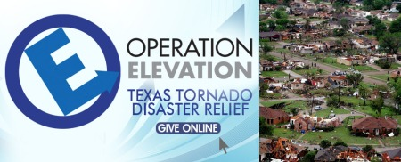 2012 Texas Tornado Disaster Relief Operation Elevation Elevate Life Church